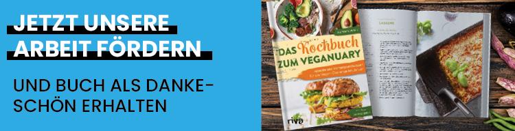 Unterstütze uns mit Deiner Förderschaft und erhalte ein veganes Kochbuch als Dankeschön