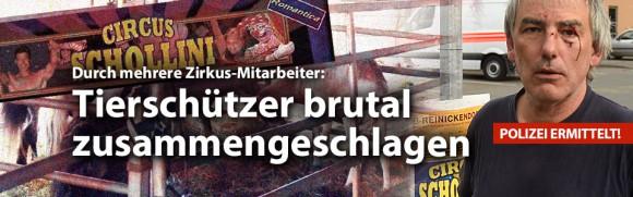 """""""Circus Schollini""""-Mitarbeiter schlagen Tierschützer brutal zusammen – Deutsches Tierschutzbüro spricht Warnung aus"""