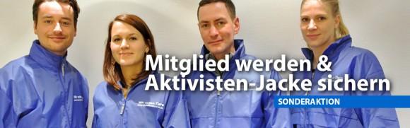 Jetzt Mitglied werden & Aktivisten-Jacke sichern